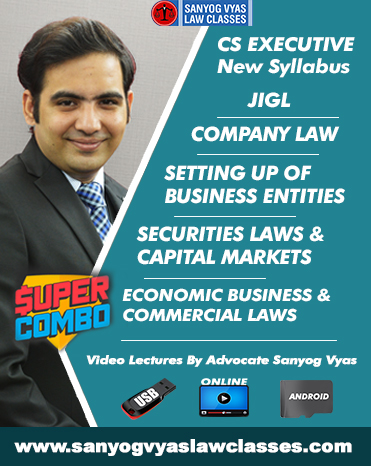 CS EXECUTIVE NEW SYLLABUS-JURISPRUDENCE INTERPRETATION & GENERAL LAWS ,COMPANY LAW, SETTING UP OF BUSINESS ENTITIES & CLOSURE ,ECONOMIC BUSINESS & COMMERCIAL LAWS AND  SECURITIES LAWS &CAPITAL MARKETS COMBO