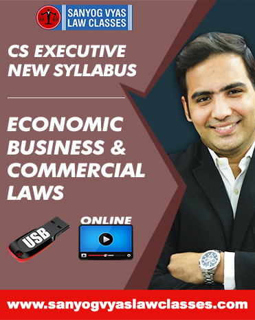 CS EXECUTIVE -NEW SYLLABUS  ECONOMIC ,BUSINESS AND COMMERCIAL LAWS
