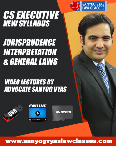 CS EXECUTIVE NEW SYLLABUS-JURISPRUDENCE,INTERPRETATION & GENERAL LAWS
