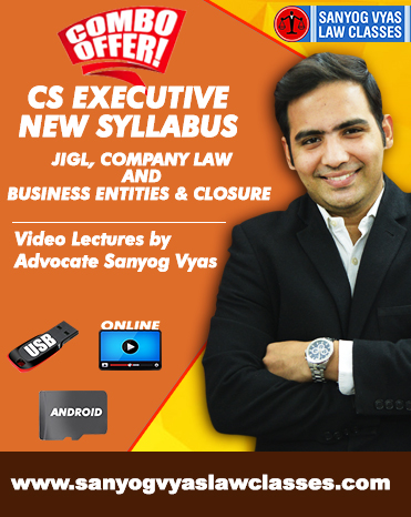 CS EXECUTIVE NEW SYLLABUS -JIGL,CO.LAW & SETTING UP OF BUSINESS ENTITIES & CLOSURE COMBO
